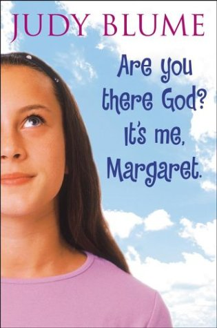 Are you there God Its ma Margaret new