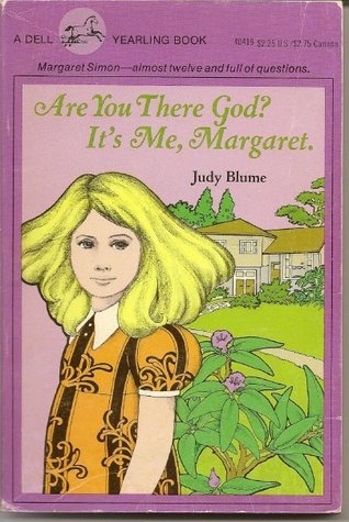 Are you there God Its ma Margaret old